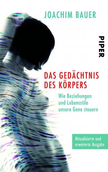 Joachim Bauer_Das Gedaechtnis des Körpers