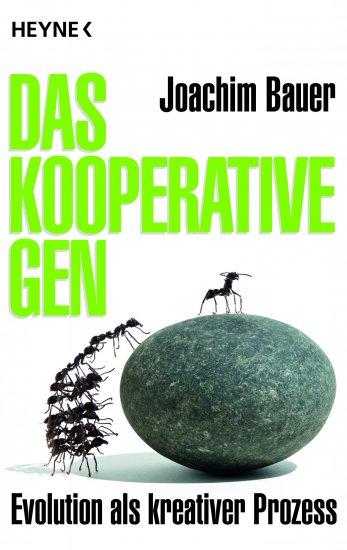 Joachim Bauer_Das kooperative Gen