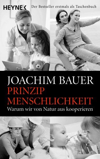 Joachim Bauer_Prinzip Menschlichkeit
